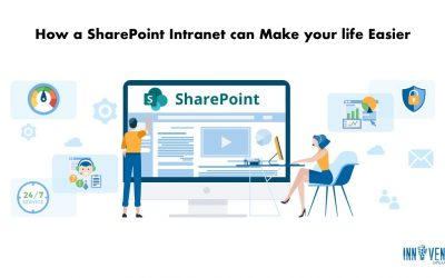 How a SharePoint Intranet can Make your life Easier
